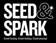 Seed&Spark is building a truly independent filmmaking community where filmmakers and audiences come together for crowd-funding, production, and streaming distribution