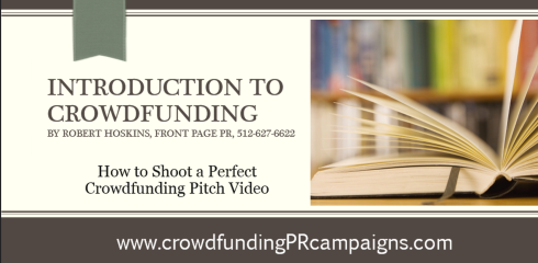 How to Shoot the Perfect #Crowdfunding Pitch Video