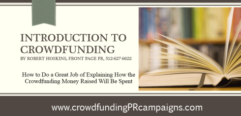 How to Do a Great Job of Explaining How #US #Crowdfunding Money Raised Will Be Spent