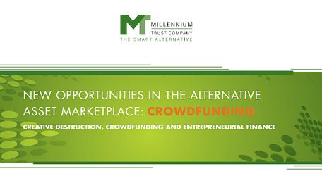 New Opportunities In The Alternative Asset Marketplace:  Crowdfunding