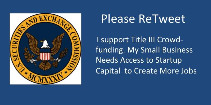 Please Retweet - I suppport Title III Crowdfunding