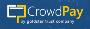 CrowdPay by GoldStar Trust Company is the only Texas Bank Equity Crowdfunding Escrow Account Service