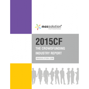 2015 Crowdfunding Industry Report Covering the United States Europe Asia, South America and Africa