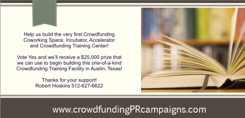 Click on this image to vote YES for our Crowdfunding Coworking Incubator Accelerator Training Facility