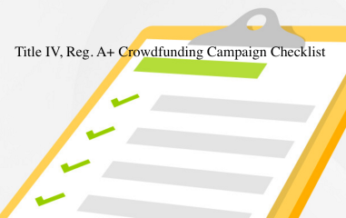 Is Title IV, Reg. A+ Equity Crowdfunding the Right Fundraising Tool for Your Growing Business?