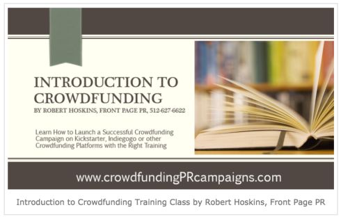 Crowdfunding PR Offers Crowdfunding Training Classes to Help Campaign Managers Plan Cost-Effective Marketing Campaigns